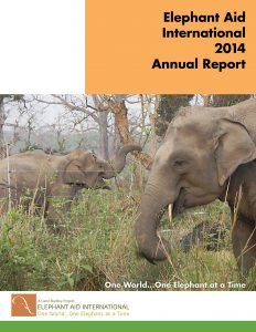 Elephant Aid International 2014 Annual Report