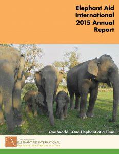 Elephant Aid International 2015 Annual Report