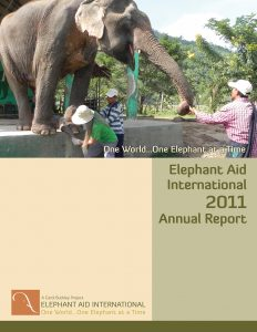Elephant Aid International 2011 Annual Report
