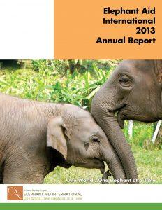 Elephant Aid International 2013 Annual Report