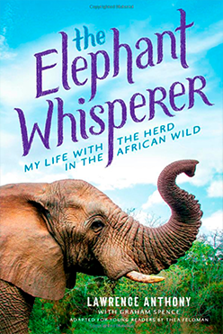 The Elephant Whisperer: My Life with the Herd in the African Wild (A Young Reader's Adaptation) book cover